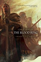Gail Z. Martin - The Blood King, e-kirja