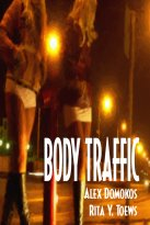 Alex Domokos, Rita Y. Toews - Body Traffic, e-kirja