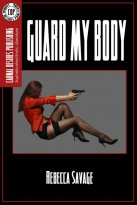 Rebecca Savage - Guard My Body, e-kirja