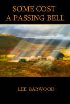 Lee Barwood - Some Cost a Passing Bell, e-kirja