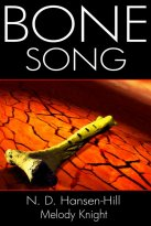 N. D. Hansen-Hill, Melody Knight - Bone Song, e-kirja