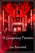 Lee Barwood - A Lingering Passion, e-kirja