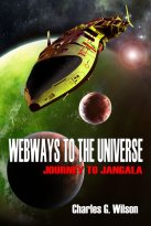 Charles G. Wilson - Webways To The Universe, e-kirja