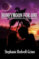 Stephanie Bedwell-Grime - Honeymoon For One, e-kirja
