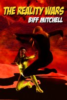 Biff Mitchell - The Reality Wars, e-kirja