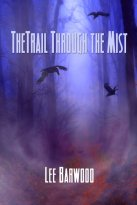 Lee Barwood - The Trail Through The Mist, e-kirja