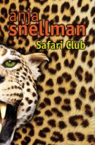 Anja Snellman - Safari Club, e-kirja