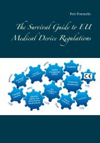 Petri Pommelin - The Survival Guide to EU Medical Device Regulations, e-kirja