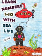 Anu-Susanna Suonkoski - Learn numbers 1-10 with sea life - for Kids, e-kirja