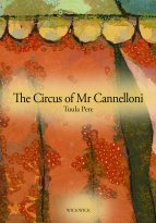 Tuula Pere - The Circus of Mr Cannelloni, e-kirja