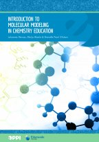 Johannes Pernaa, Maija Aksela, Shenelle Pearl Ghulam - Introduction to Molecular Modeling in Chemistry Education, e-kirja