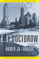 E. L. Doctorow - Homer ja Langley, e-kirja