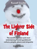 Russell Snyder - The Lighter Side of Finland, e-kirja