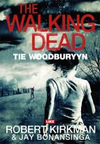 Jay Bonansinga, Robert Kirkman - The Walking Dead 2 – Tie Woodburyyn, e-kirja