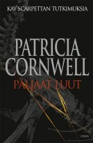 Patricia Cornwell - Paljaat luut - Kay Scarpettan tutkimuksia, e-kirja