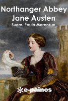Jane Austen - Northanger Abbey, e-kirja