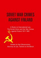 Kari Silvennoinen - Soviet War Crimes against Finland, e-kirja