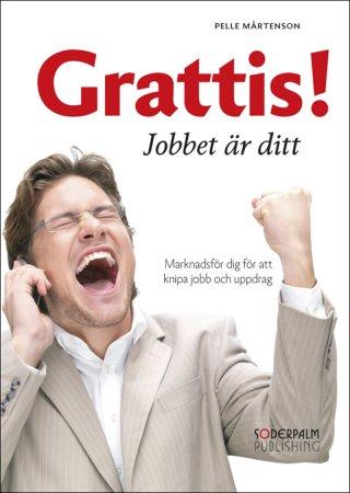 grattis jobbet är ditt Grattis! Jobbet är ditt   Pelle Mårtenson   E kirja   Elisa Kirja grattis jobbet är ditt