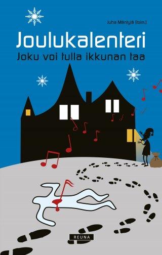 elisa joulukalenteri 2018 Joulukalenteri   Joku voi tulla ikkunan taa   Useita kirjailijoita  elisa joulukalenteri 2018